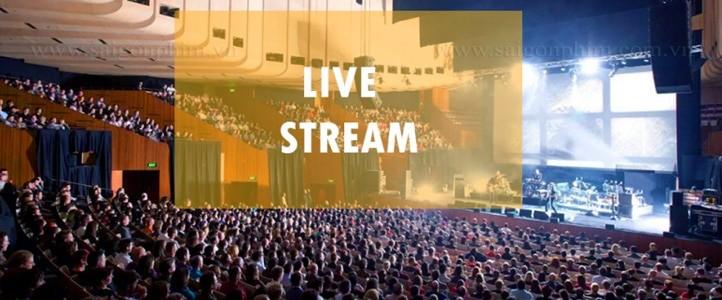 Dịch vụ Live Stream sự kiện, hội thảo, Talkshow, lễ cưới, sinh nhật