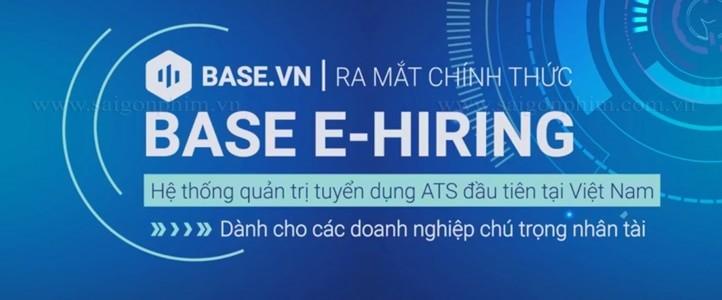 Live Stream sự kiện: Ra mắt hệ thống quản trị tuyển dụng BASE E-HIRING
