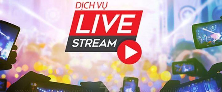 Dịch vụ Livestream tại Hồ Chí Minh