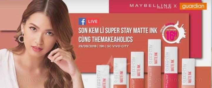 Live Stream sự kiện: Beauty Days for Maybelline New York – Vietnam